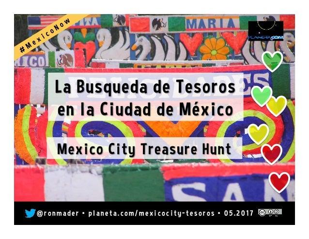 Tesoros: Mexico City Treasure Hunt
