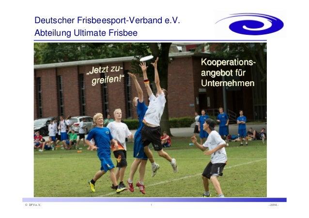 """Kooperations-angebot  für  Unternehmen  Deutscher Frisbeesport-Verband e.V.  Abteilung Ultimate Frisbee  """"""""Jetzt zu zu-gre..."""
