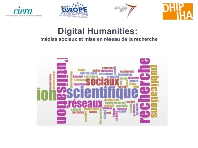 Digital Humanities:médias sociaux et mise en réseau de la recherche