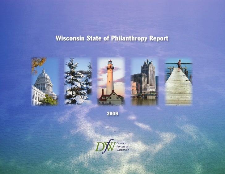 Wisconsin Stateof Philanthropy Report 2009 by DFW