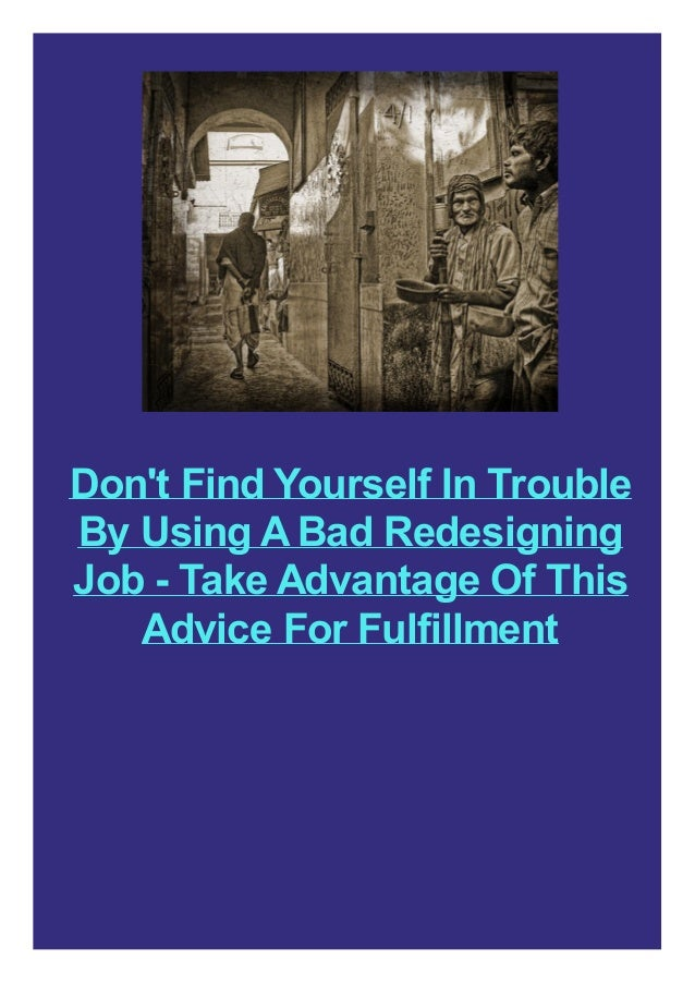 Don't Find Yourself In Trouble By Using A Bad Redesigning Job - Take Advantage Of This Advice For Fulfillment