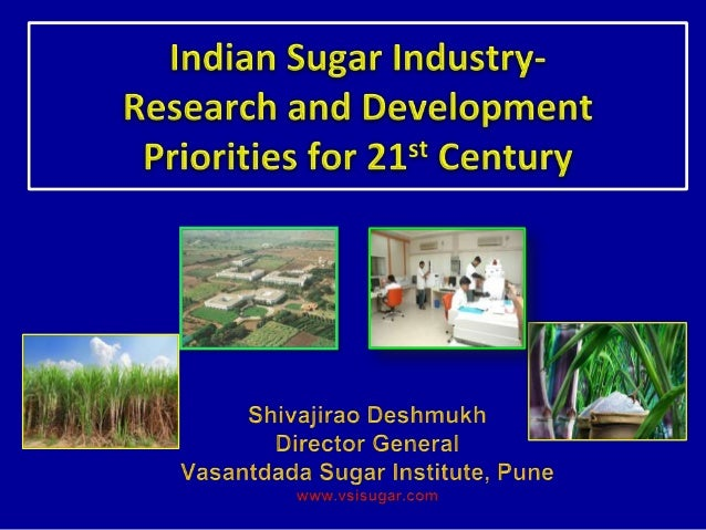 • Importance of sugar industry.  Provides work for about 0.5 million people.  More than 50 million sugarcane growers and...