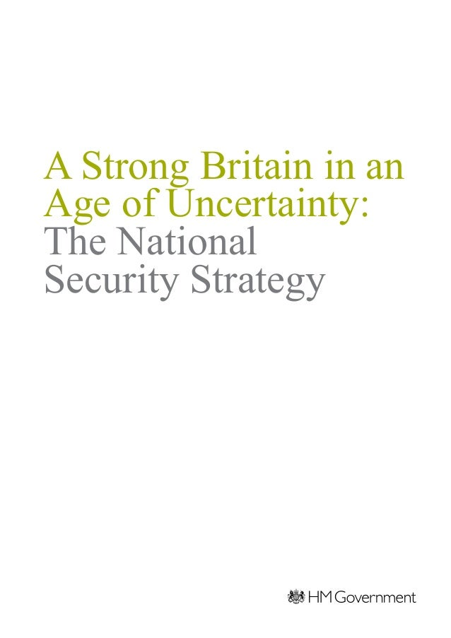 A Strong Britain in an Age of Uncertainty: The National Security Strategy