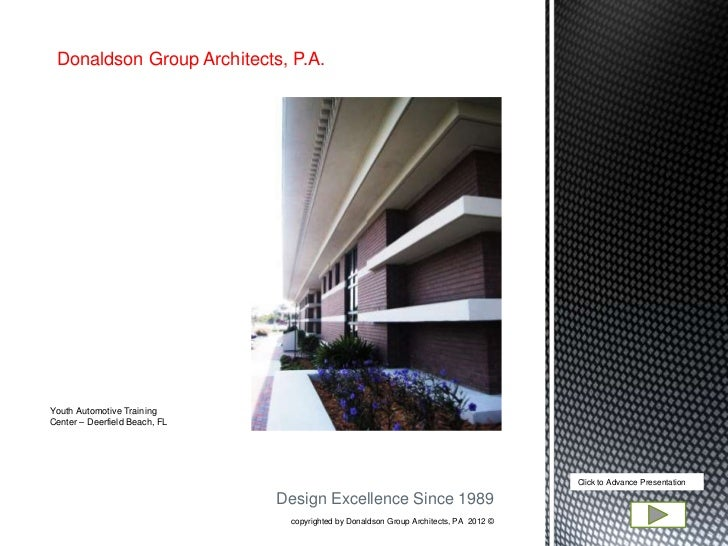 Donaldson Group Architects, P.A.Youth Automotive TrainingCenter – Deerfield Beach, FL                                     ...