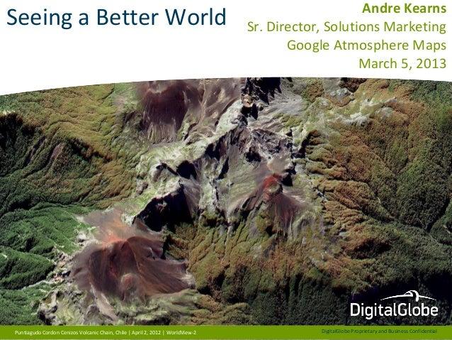 Andre KearnsSeeing a Better World                                                           Sr. Director, Solutions Market...