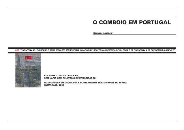 """050 """"Plataformas Logísticas e seus impactesterritoriais: o caso da Plataforma Logística de Valença e da Plataforma de Salv..."""