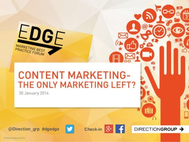 DirectionGroup Content Marketing - EDGE event slides Jan 2014