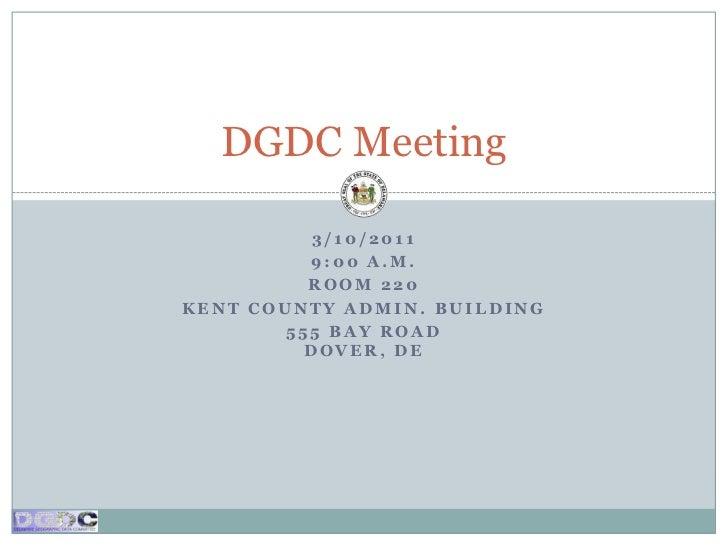 DGDC Meeting, March 10, 2011