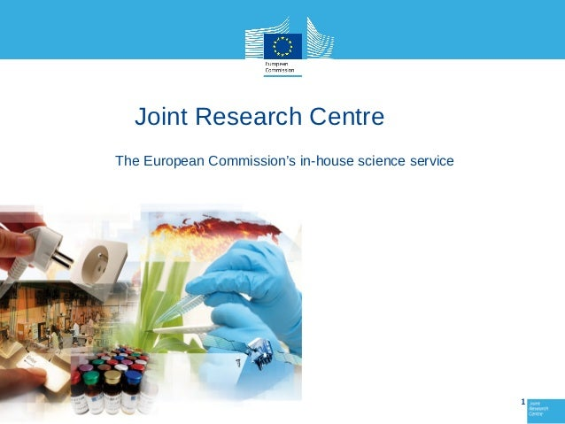 Joint Research CentreThe European Commission's in-house science service                                                   ...
