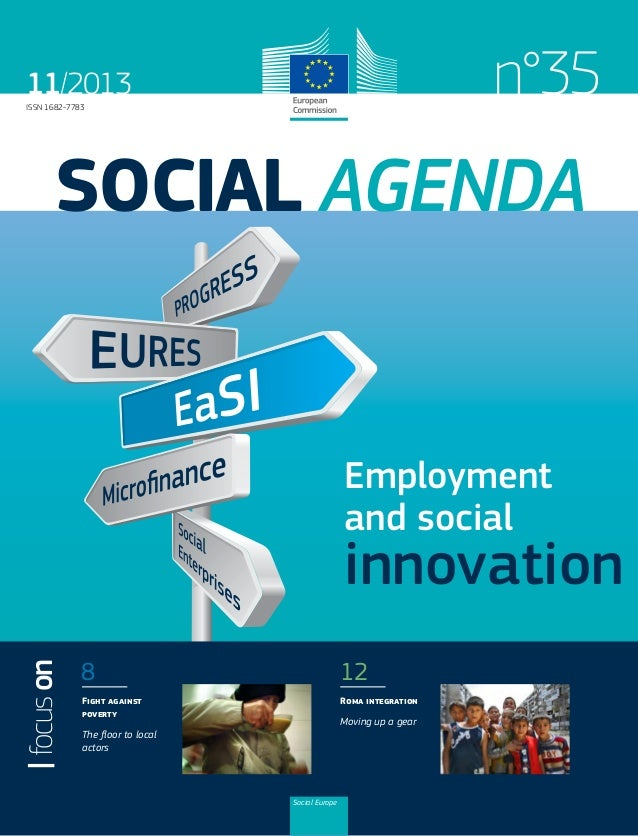 n°35  11/2013 ISSN 1682-7783  SOCIAL AGENDA  Employment and social  focus on  innovation 8  12  Fight against poverty  Rom...