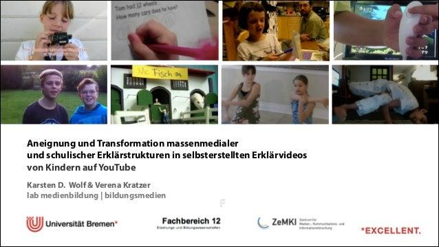 Aneignung und Transformation massenmedialer  und schulischer Erklärstrukturen in selbsterstellten Erklärvideos  von Kind...