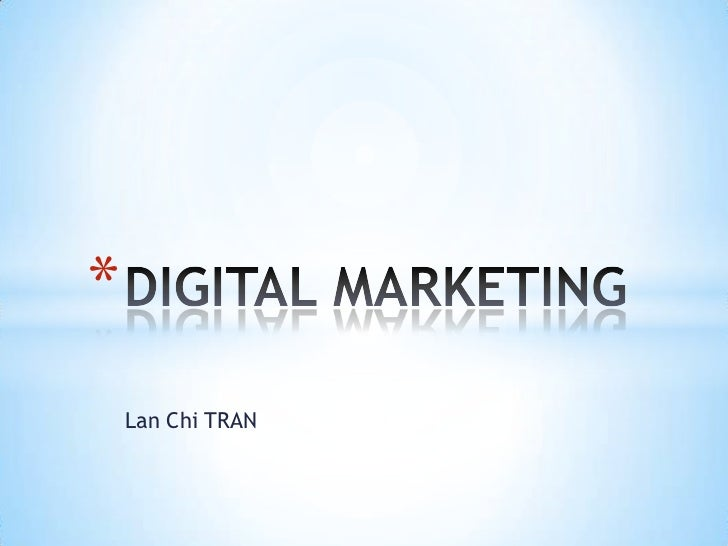 Lan Chi TRAN<br />DIGITAL MARKETING<br />