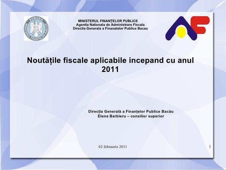 MINISTERUL FINANŢELOR PUBLICE  Agentia Nationala de Administrare Fiscala Directia Generala a Finanatelor Publice Bacau <ul...