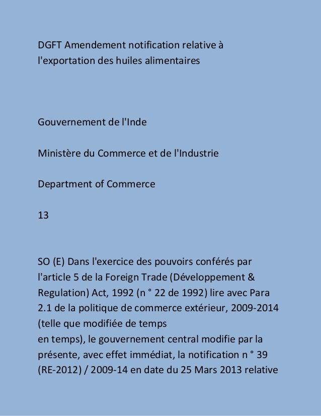 DGFT Amendement notification relative àlexportation des huiles alimentairesGouvernement de lIndeMinistère du Commerce et d...