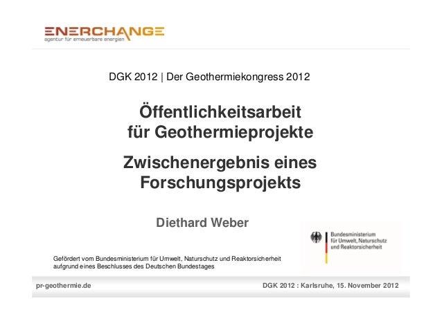 DGK 2012 | Der Geothermiekongress 2012                                Öffentlichkeitsarbeit                              f...