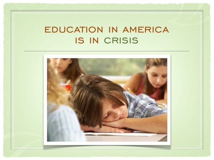 education in america    is in crisis