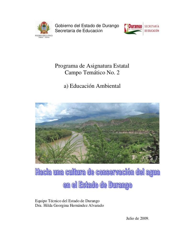 Gobierno del Estado de Durango          Secretaría de Educación           Programa de Asignatura Estatal               Cam...
