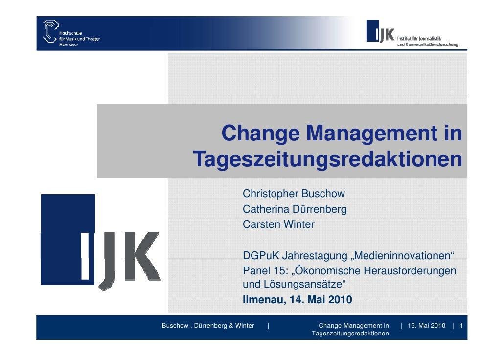 Change Management in          Tageszeitungsredaktionen                          Christopher Buschow                       ...