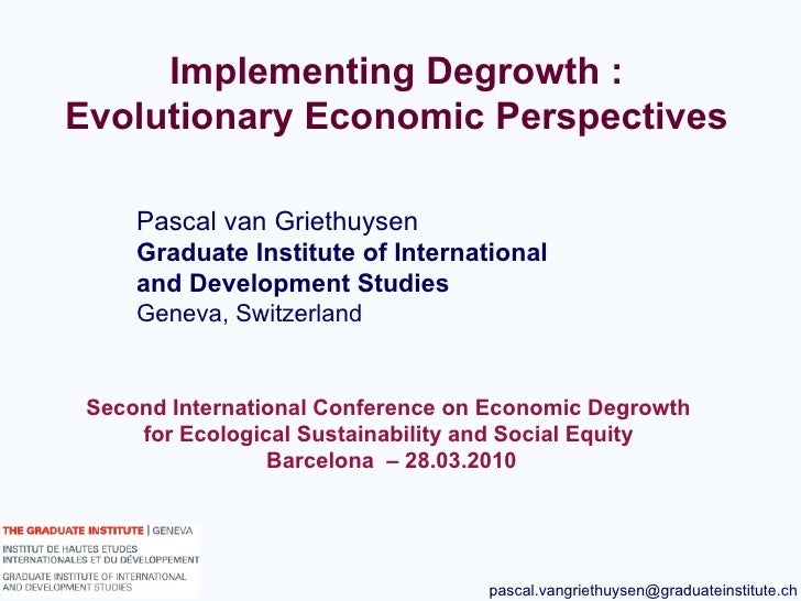 Implementing Degrowth; Evolutionary Economic Perspectives
