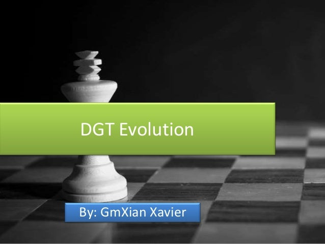DGT Evolution  By: GmXian Xavier