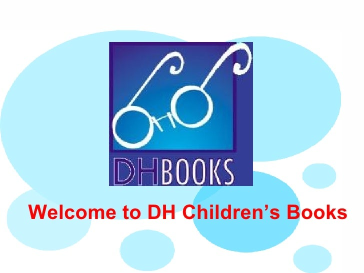 Welcome to DH Children's Books