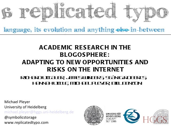 Academic Research in the Blogosphere: Adapting to New Risks and Opportunities on the Internet