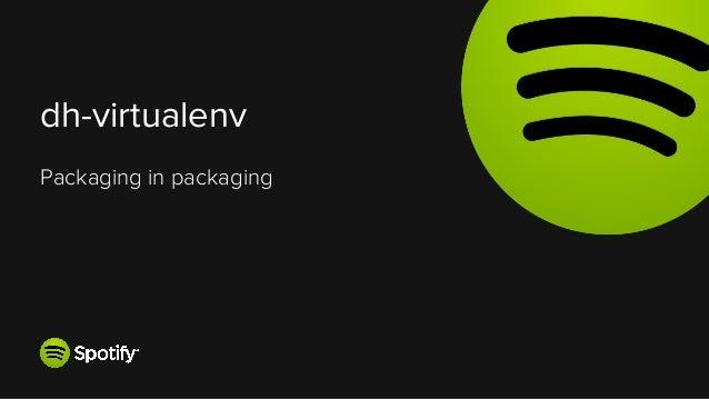 dh-virtualenv  Packaging in packaging