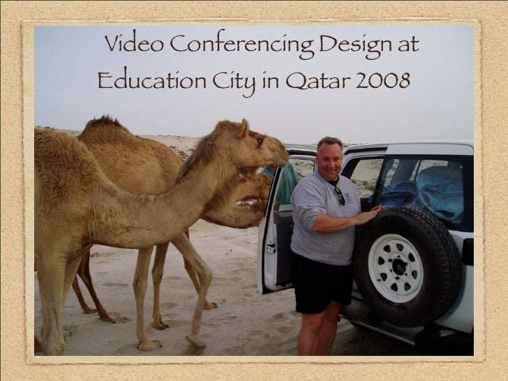 Video Conferencing Design at Education City in Qatar 2008