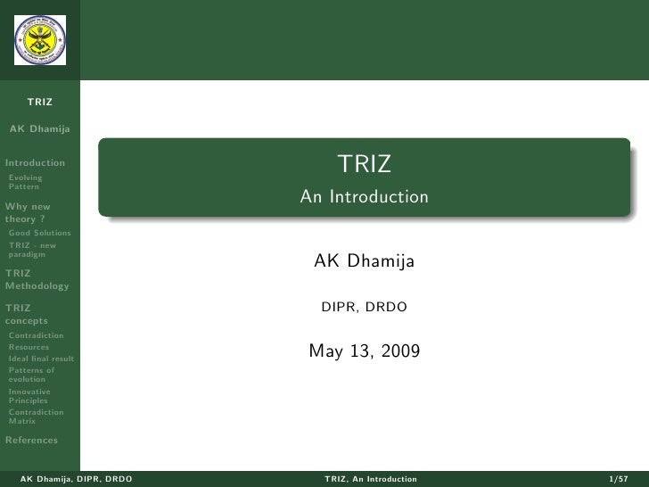 TRIZ  AK Dhamija   Introduction Evolving                                TRIZ Pattern  Why new                            A...