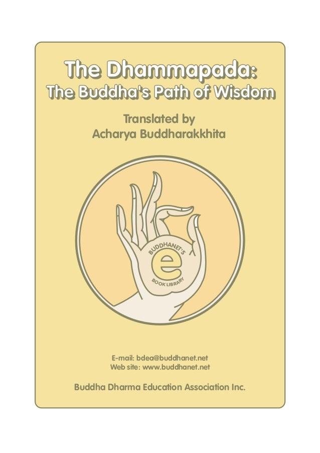 eBUDDHANETSBOOK LIBRARYE-mail: bdea@buddhanet.netWeb site: www.buddhanet.netBuddha Dharma Education Association Inc.Transl...