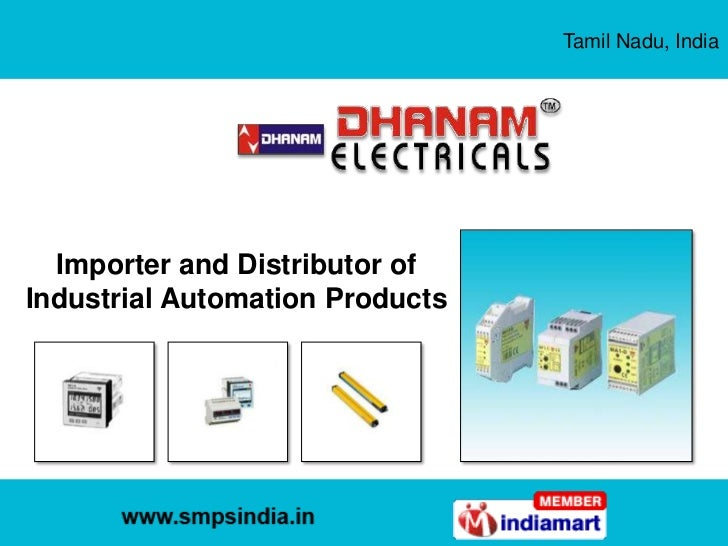 Tamil Nadu, India<br />Importer and Distributor of Industrial Automation Products<br />