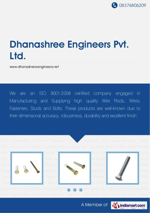 08376806209A Member ofDhanashree Engineers Pvt.Ltd.www.dhanashreeengineers.netAutomobile Fastener Standard Fastener Indust...