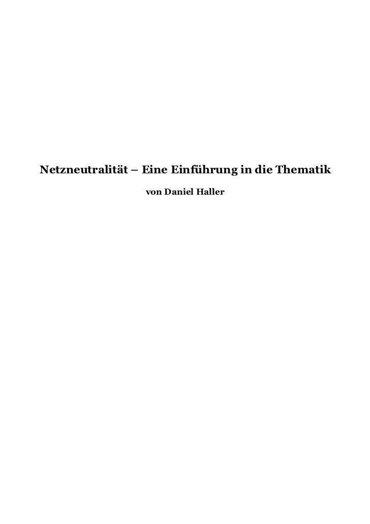 Netzneutralität – Eine Einführung in die Thematik                 von Daniel Haller
