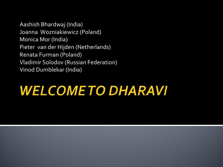 Welcome to Dharavi & Dharadam