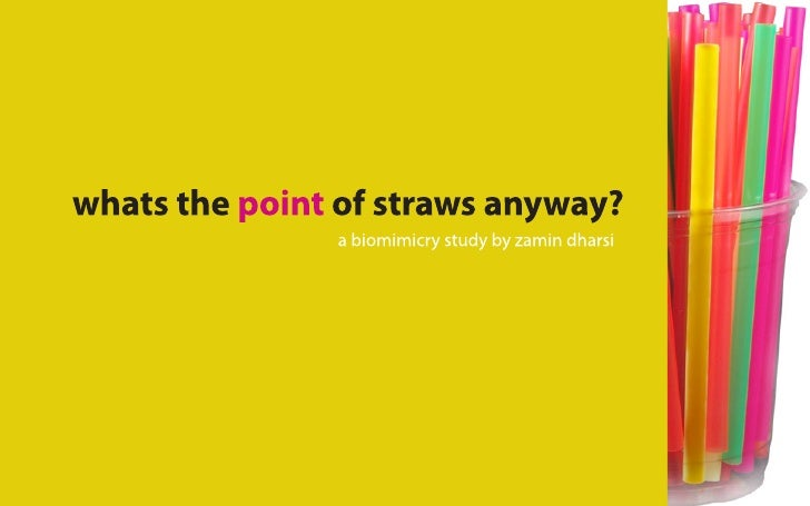So what's the point of straws anyway?