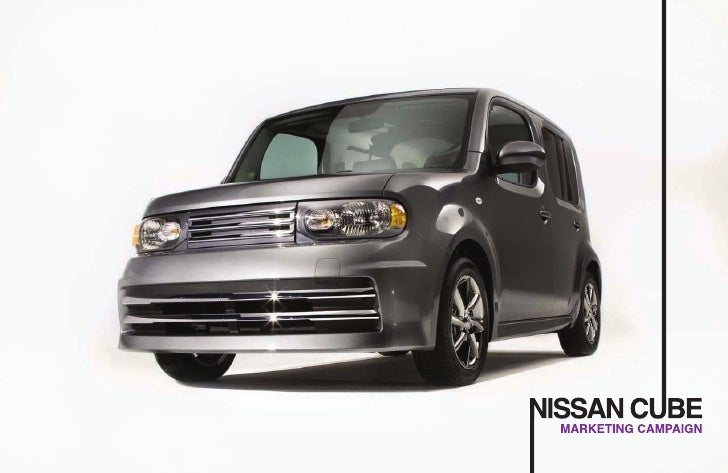 Nissan Cube Marketing Proposal