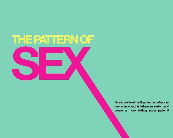 The Pattern of Sex
