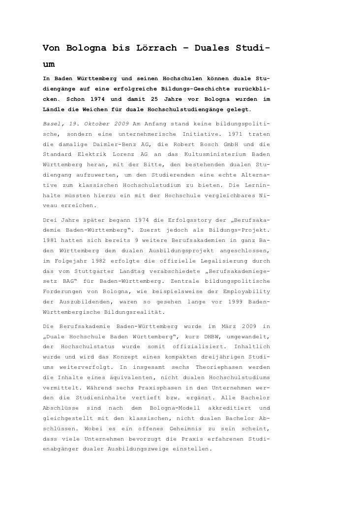 Von Bologna bis Lörrach – Duales Studi-umIn Baden Württemberg und seinen Hochschulen können duale Stu-diengänge auf eine e...