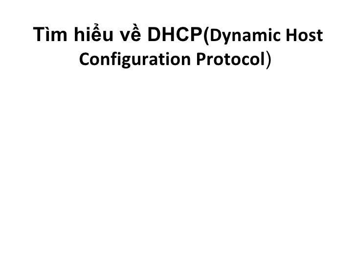 Tìm hiểu về DHCP( Dynamic Host Configuration Protocol )