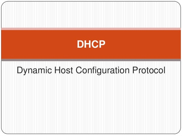 Dhcp ppt for Dynamic configuration tool