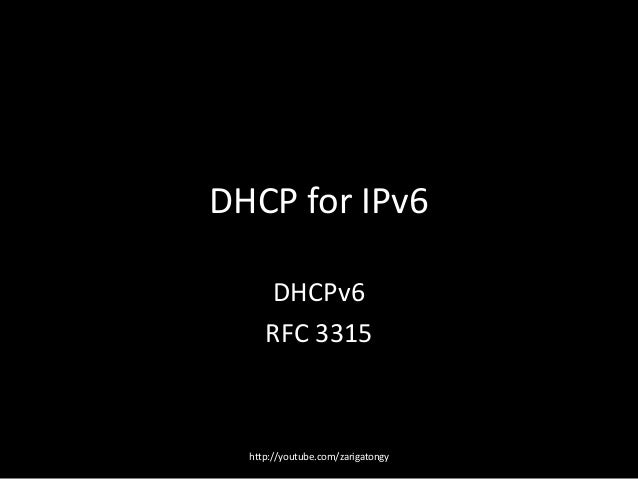 Dhcpv6 Tutorial Overview, DHCP for Ipv6 ,RFC 3315 - IETF