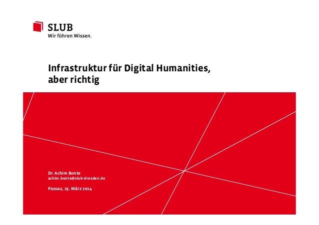Infrastruktur für Digital Humanities, aber richtig