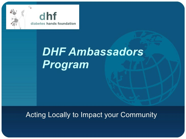 DHF Ambassadors Program Acting Locally to Impact your Community