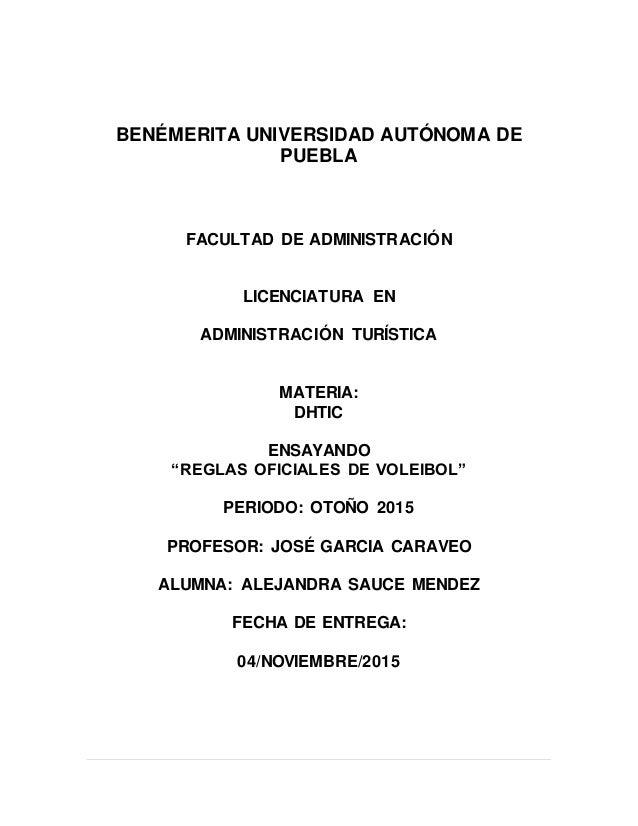 BENÉMERITA UNIVERSIDAD AUTÓNOMA DE PUEBLA FACULTAD DE ADMINISTRACIÓN LICENCIATURA EN ADMINISTRACIÓN TURÍSTICA MATERIA: DHT...