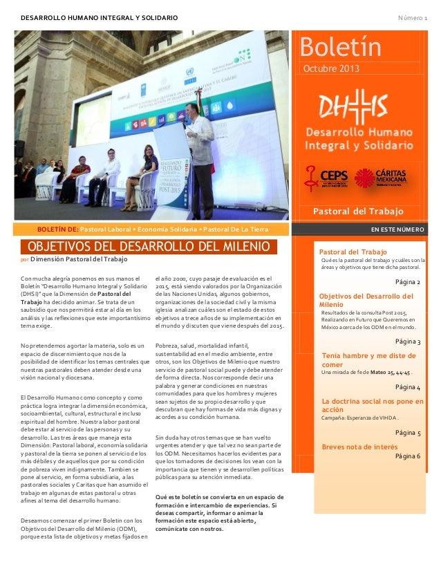 DESARROLLO HUMANO INTEGRAL Y SOLIDARIO Número 1 Boletín Octubre 2013 Pastoral del Trabajo 1 JULIO 2013 BOLETÍN DE: Pastora...