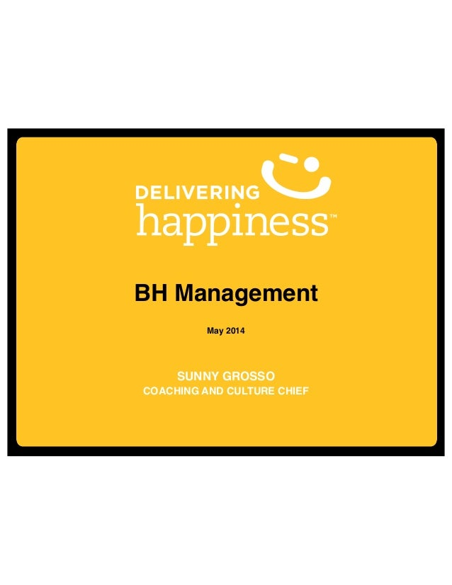BH Management - Sunny Grosso - Delivering Happiness