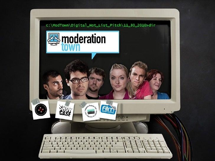 Moderation Town Digital Hot List Pitch Partner Logos here - Showcase, IPF, Film NS, Stitch Media