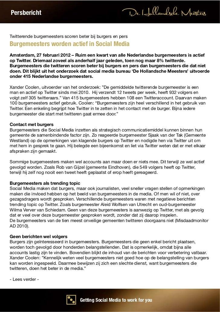 Persbericht                                               De Hollandsche MeestersTwitterende burgemeesters scoren beter bi...