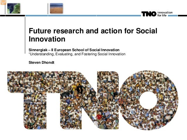 "Future research and action for Social Innovation Sinnergiak – II European School of Social Innovation ""Understanding, Eval..."