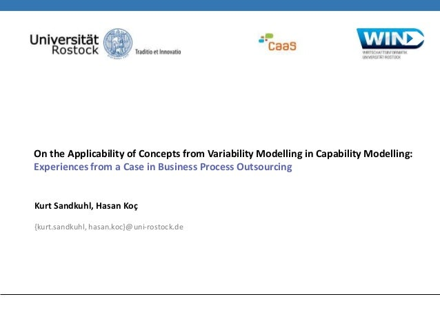 2014 Asdenca - On the applicability of concepts from variability modelling in capability modelling, experiences from a case in business process outsourcing